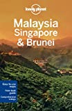 Malaysia, Singapore & Brunei (Travel Guide) (Simon Richmond)