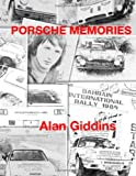 Porsche Memories (Volume 1) (Alan Giddins)