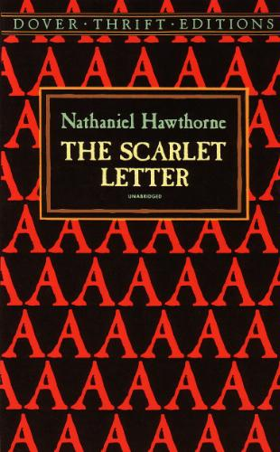 A review of nathaniel hawthornes controversial plot of the scarlet letter