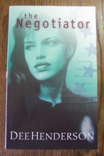 The Negotiator The O Malley Series 1 Dee Henderson border=