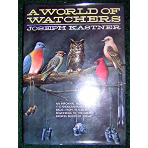 A World of Watchers, Kastner, Joseph