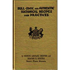 'Bull Cook and Authentic Historical Recipes'