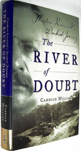 Amazon Com The River Of Doubt Theodore Roosevelt S