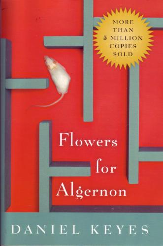 Flowers for Algernon's sad, sweet genius