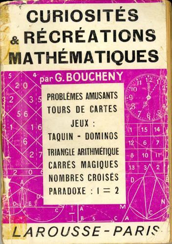 Curiosités et récréations mathématiques [MULTI]