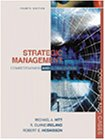 Strategic Management Competitiveness and Globalization Concepts and Cases 4th edition
