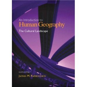 Introduction to Human Geography:: The Cultural Landscape