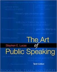 The Art of Public Speaking, Tenth Edition