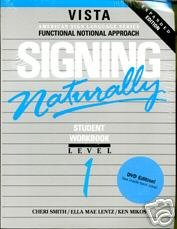 Signing Naturally: Student Workbook Level 1