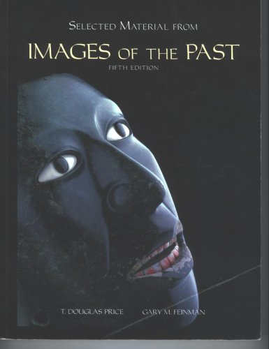 Selected Material From Images of the Past, 5th Edition