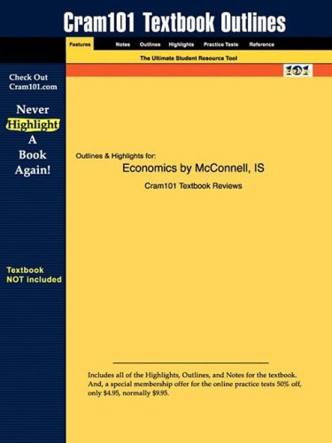 Outlines & Highlights for Economics by McConnell, ISBN: 9780073126630