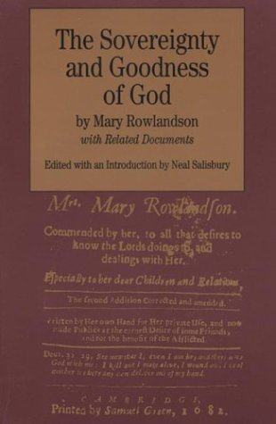 The Sovereignty and Goodness of God: with Related Documents (The Bedford Series in History and Culture)