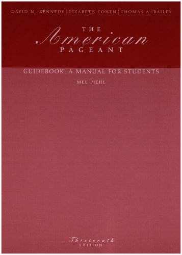 The American Pageant Guidebook: A Manual for Students