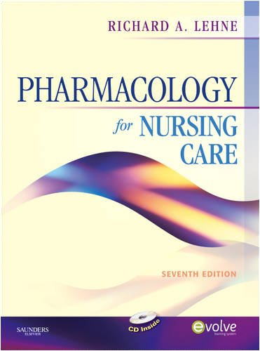 Pharmacology for Nursing Care, 7th Edition (Book & CD-ROM)