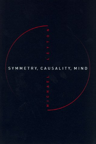 Symmetry, Causality, Mind (Bradford Books)