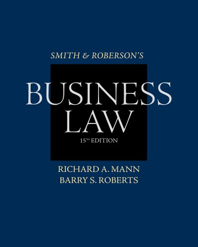 Study Guide for Mann/Roberts' Smith and Roberson's Business Law, 15th