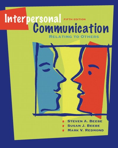 Interpersonal Communication: Relating to Others (5th Edition) (MyCommunicationLab Series)