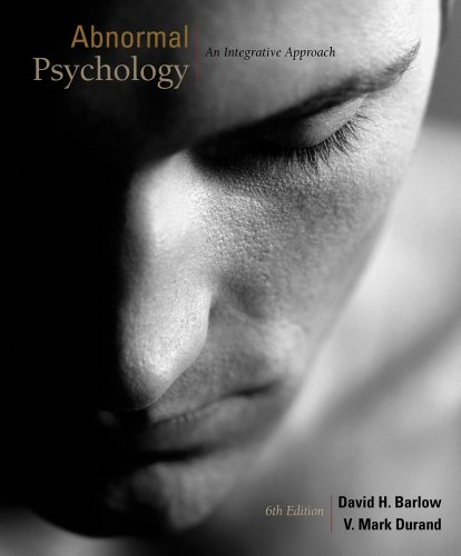 Abnormal Psychology: An Integrated Approach