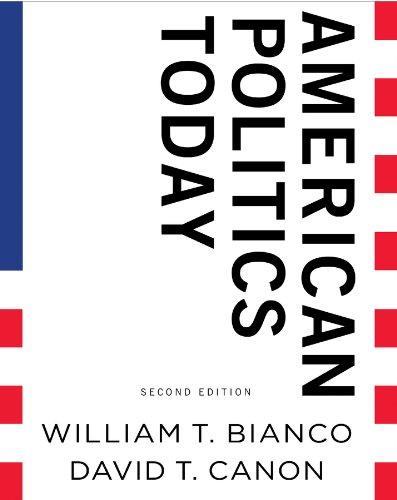 American Politics Today (Full Second Edition)