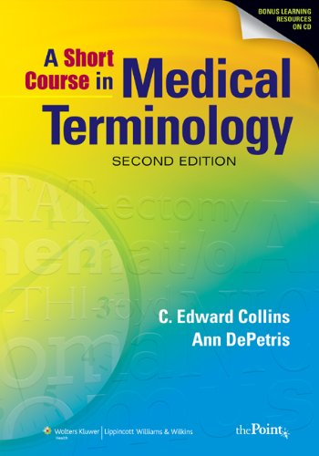 A Short Course in Medical Terminology (Point (Lippincott Williams & Wilkins))