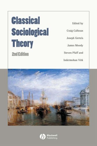 Classical Sociological Theory (Blackwell Readers in Sociology)