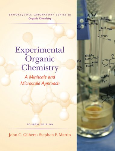 Experimental Organic Chemistry: A Miniscale and Microscale Approach (Brooks/Cole Laboratory Series for Organic Chemistry)
