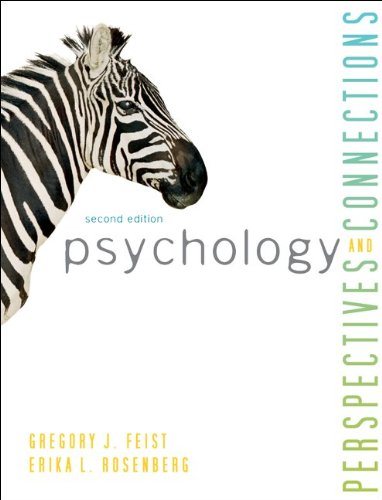 PSYCHOLOGY: Perspectives and Connections, 2e, Feist, Rosenberg