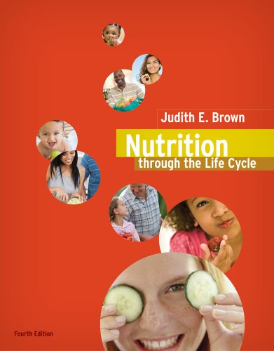 Nutrition Through the Life Cycle, Fourth edition