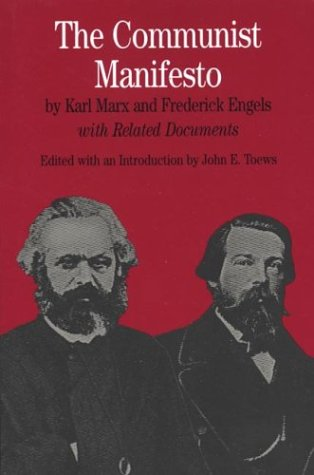 The Communist Manifesto: With Related Documents (The Bedford Series in History and Culture)