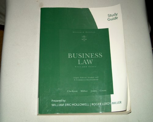 Study Guide for Clarkson/Jentz/Cross/Miller's Business Law: Text and Cases, 11th