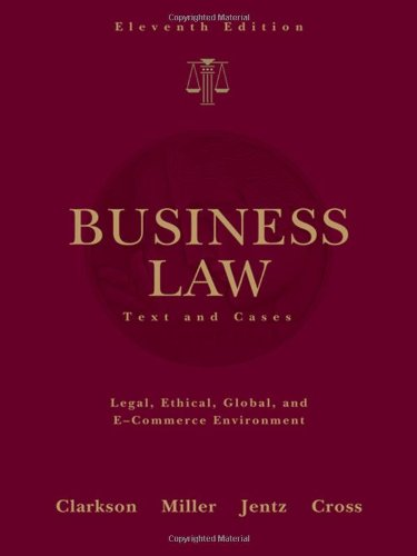Business Law: Text and Cases (West's Business Law)