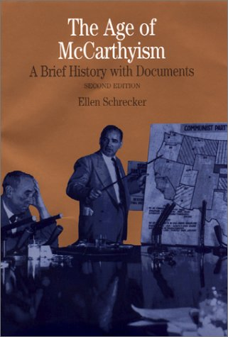 The Age of Mccarthyism: A Brief History with Documents, 2nd Edition (The Bedford Series in History and Culture)