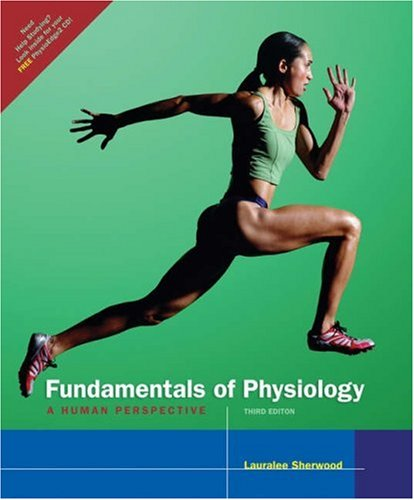 Fundamentals of Physiology: A Human Perspective (with CD-ROM and InfoTrac®)