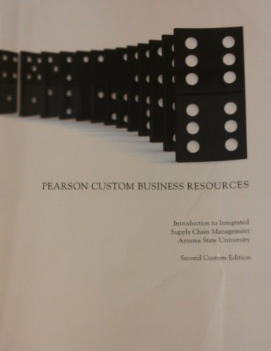 Introduction to Integrated Supply Chain Management: ASU Custom Edition