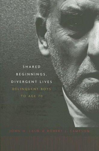 Shared Beginnings, Divergent Lives: Delinquent Boys to Age 70