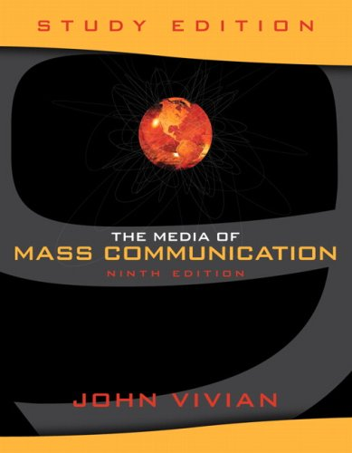 The Media of Mass Communication, Study Edition (9th Edition)