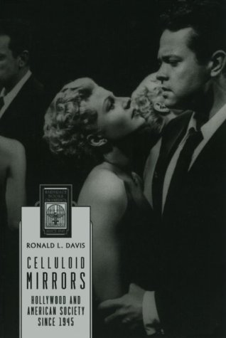 Celluloid Mirrors: Hollywood and American Society Since 1945 (Harbrace Books on America Since 1945)
