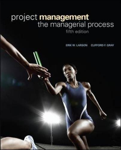 Project Management: The Managerial Process