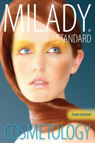 Exam Review for Milady Standard Cosmetology 2012 (Milady Standard Cosmetology Exam Review)