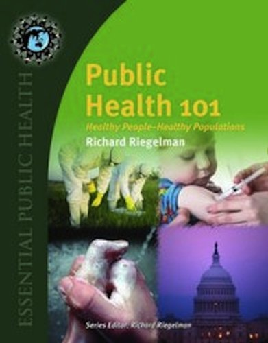 Public Health 101 (Essential Public Health)