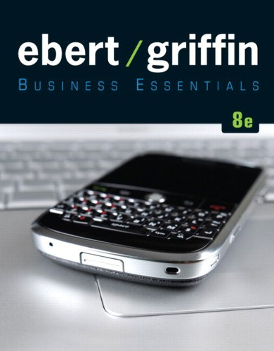 Business Essentials (8th Edition) (Pearson Custom Business Resources)