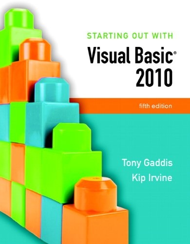 Starting Out With Visual Basic 2010 (5th Edition)
