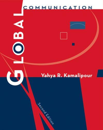 Global Communication (Wadsworth Series in Mass Communication & Journalism)