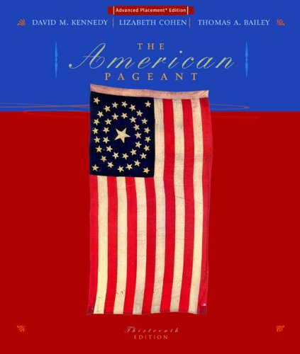 The American Pageant: A History of the Republic Advanced Placement Edition