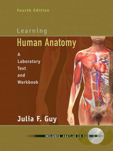 Learning Human Anatomy (4th Edition)