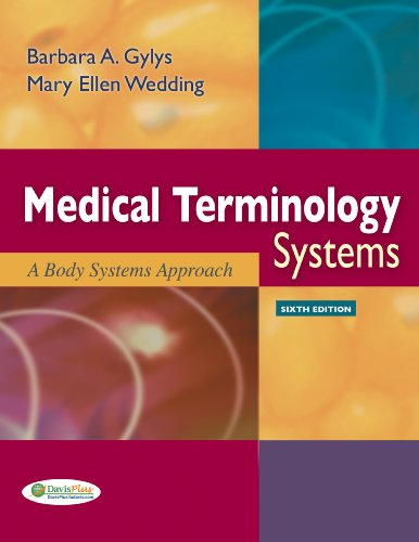 Medical Terminology Systems (Text Only): A Body Systems Approach (Gylys, Medical Terminology Systems)