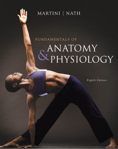 Fundamentals of Anatomy & Physiology with IP 10-System suite (8th Edition)