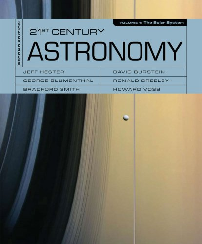 21st Century Astronomy: The Solar System (Second Edition)