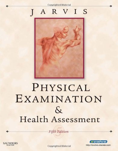 Physical Examination & Health Assessment (Jarvis, Physical Examination & Health Assessment)