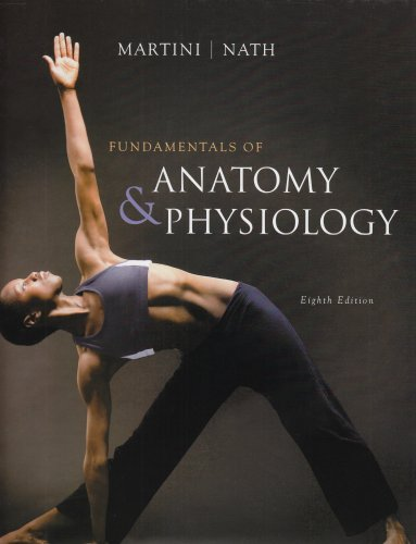 Fundamentals of Anatomy & Physiology (8th Edition), Author: Frederic ...